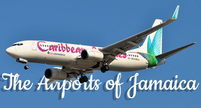 The Airports Of Jamaica Including Map Jamaica Get Away Travels